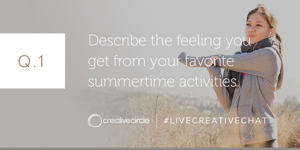 Summer Activities That Fuel Your Creativity - Q1