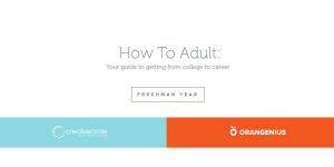 Freshman Year: How To Adult: Your guide to getting from college to career.