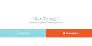 How To Adult: Your guide to getting from college to career.