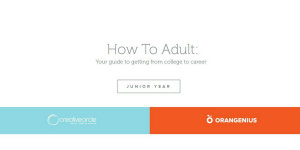 Junior Year: How To Adult: Your guide to getting from college to career.