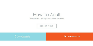 Senior Year: How To Adult: Your guide to getting from college to career.