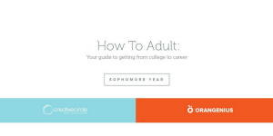 Sophomore Year: How To Adult: Your guide to getting from college to career.