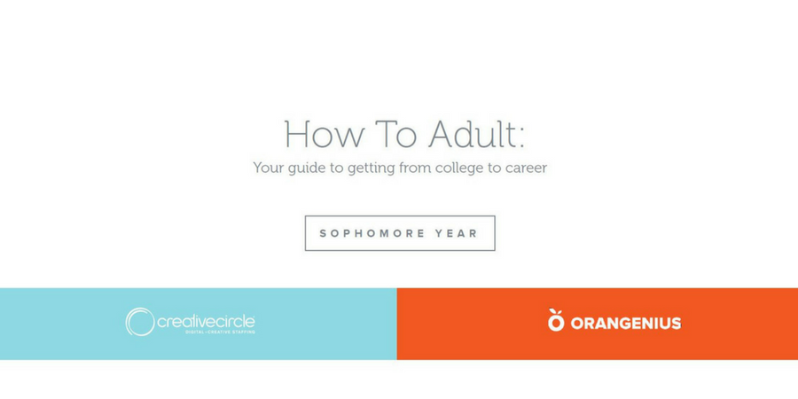 Creative Circle + Orangenius – College Resource Guide - Sophomore