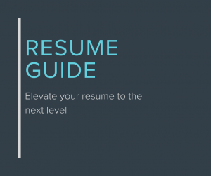 Resume Guide: Elevate your resume to the next level