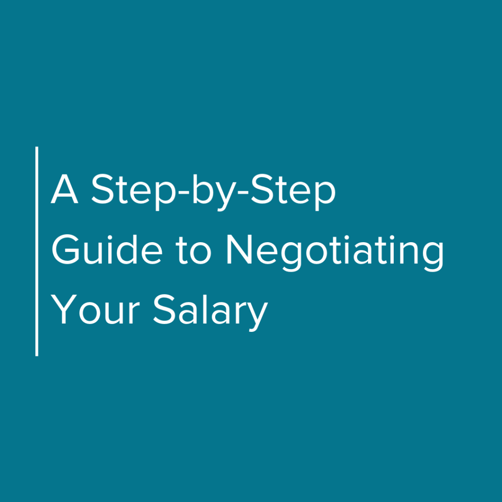 A Step by Step Guide to Negotiating Your Salary