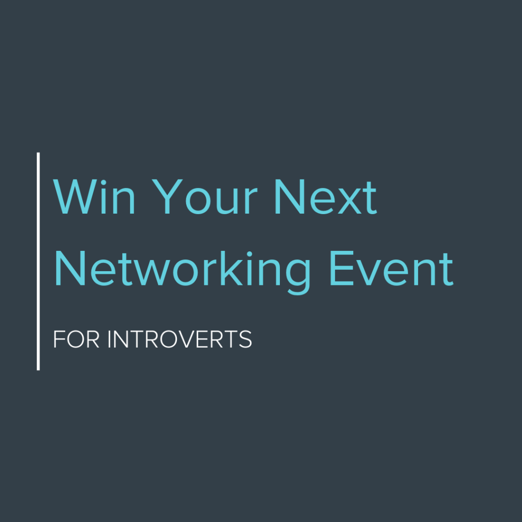 Win Your Next Networking Event