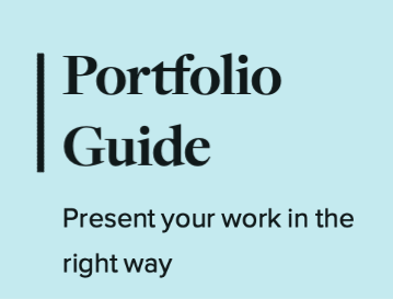 Portfolio Guide: Present your work in the right way