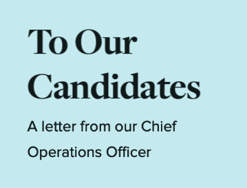 To Our Candidates: A letter from our Chief Operations Officer