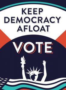 Keep Democracy Afloat VOTE