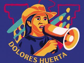 Dolores Huerta:  Legendary Labor Activist