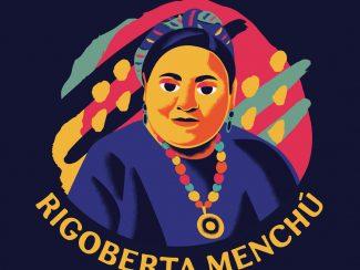 Rigoberta Menchú: Indigenous Activist and Feminist
